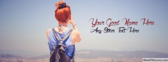Fashionable Traveling Girl Facebook Cover Photo With Name