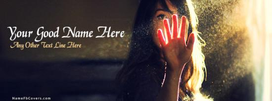 Girl Hand and Sun Light Facebook Cover Photo With Name