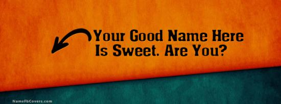 I am Sweet Facebook Cover Photo With Name