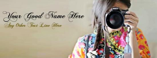 Girl with Camera Facebook Cover Photo With Name