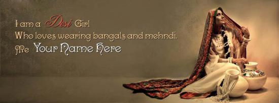 I am a Desi Girl Facebook Cover Photo With Name