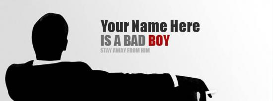 bad boy FB Name Covers - Write Name on bad boy Facebook Covers