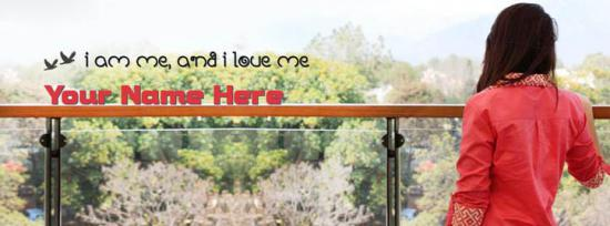 I am me and I love me Facebook Cover Photo With Name