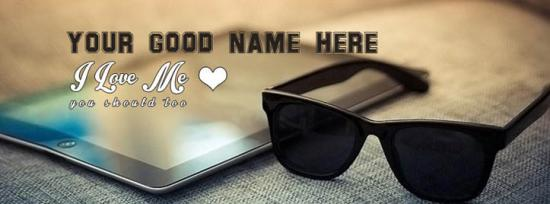 I love Me you should too Facebook Cover Photo With Name