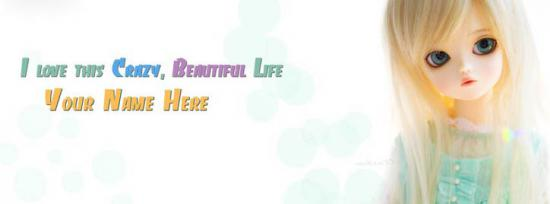 I love this crazy beautiful life Facebook Cover Photo With Name