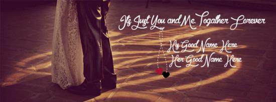 Its Just You and Me Facebook Cover Photo With Name