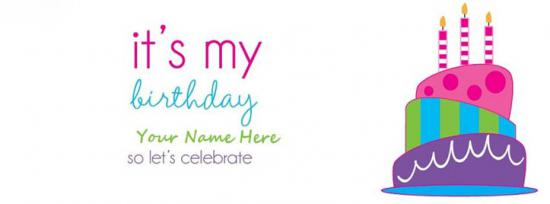 Its my Birthday Facebook Cover Photo With Name