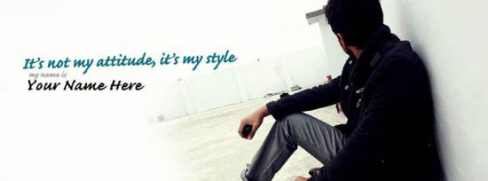 Its not my Attitude Its my Style Facebook Cover Photo With Name