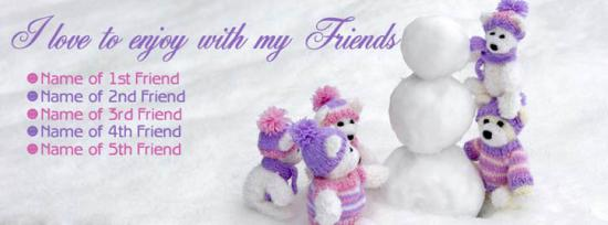Love to enjoy with my Friends Facebook Cover Photo With Name