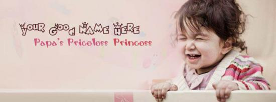 Papas Priceless Princess Facebook Cover Photo With Name