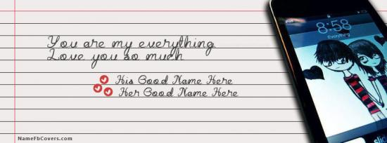 You are my everything Facebook Cover Photo With Name