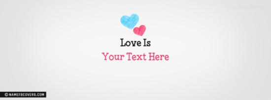 Love Is Facebook Cover Photo With Name