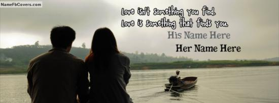 Love Is Something That Finds You Facebook Cover Photo With Name