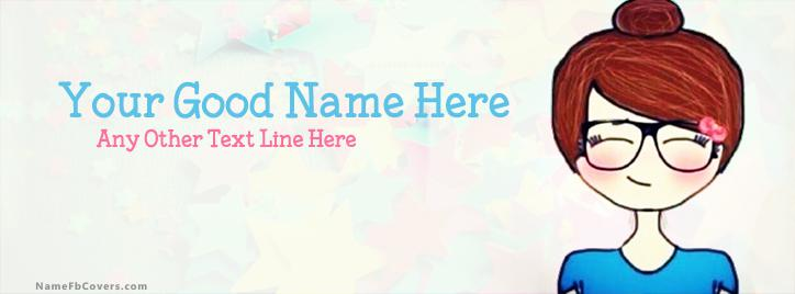 Attitude Cute Girl Facebook Cover With Name