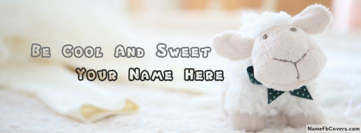Be Cool And Sweet Facebook Cover With Name
