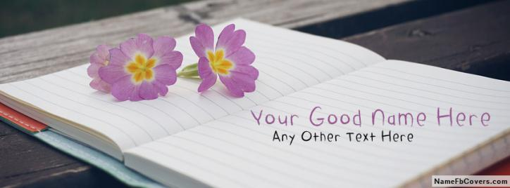 Beautiful Purple Flower Notebook Facebook Cover With Name