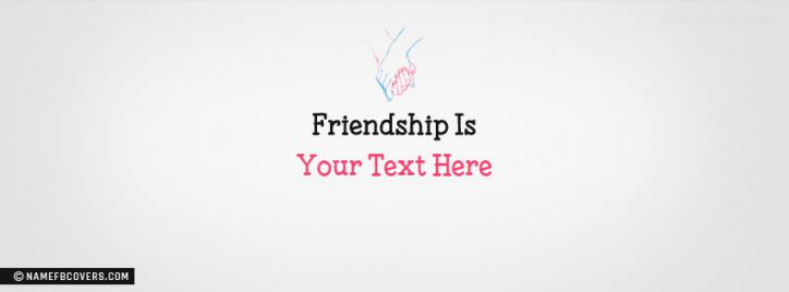 Friendship Is Facebook Cover With Name