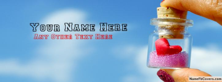 Heart In Bottle Facebook Cover With Name
