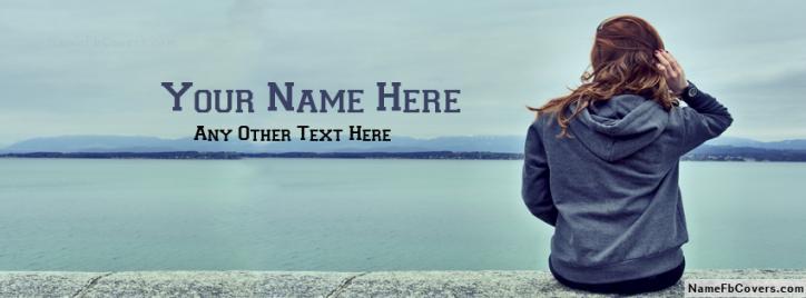 Hidden Face Girl Waiting Facebook Cover With Name