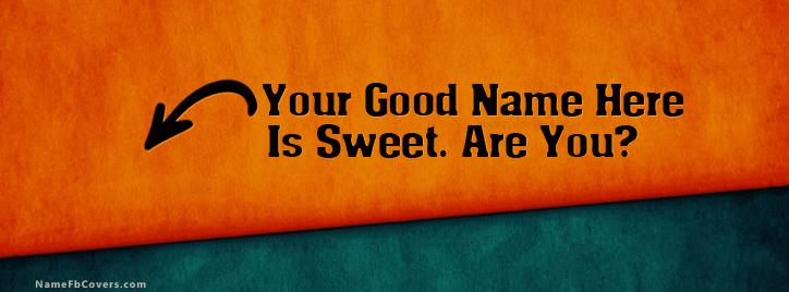 I am Sweet Facebook Cover With Name