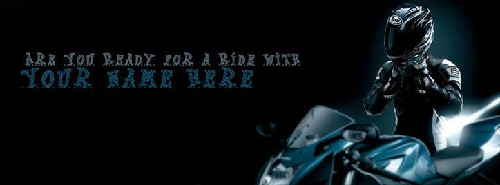 Are you ready for a Ride ? Facebook Cover With Name