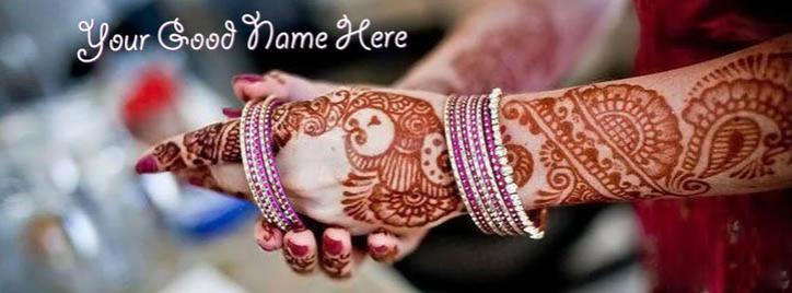 Beautiful Mehndi and Bangals Facebook Cover With Name
