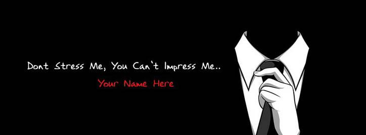 Dont Stress Me Facebook Cover With Name
