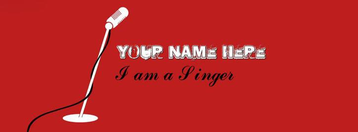 I am a Singer / Rockstar Facebook Cover With Name