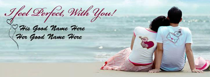 I feel Perfect with You Facebook Cover With Name