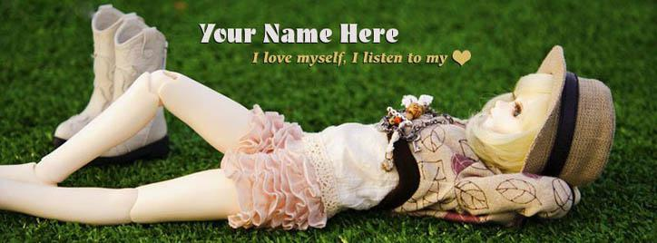 I love myself I listen to my heart Facebook Cover With Name