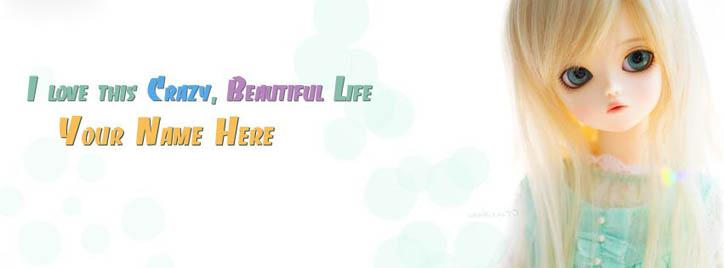 I love this crazy beautiful life Facebook Cover With Name