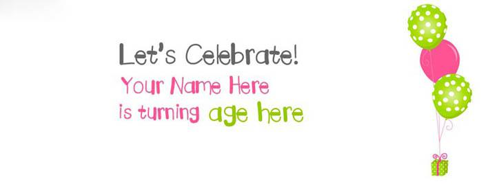 Lets Celebrate Facebook Cover With Name
