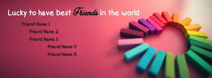 Cute I Love My Friends FB Cover With Name
