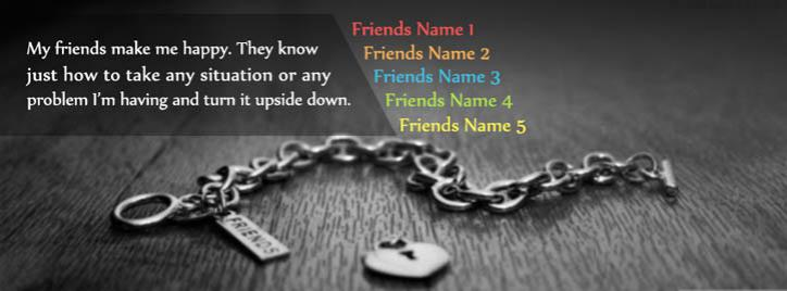 My Friends Make Me Happy Facebook Cover With Name