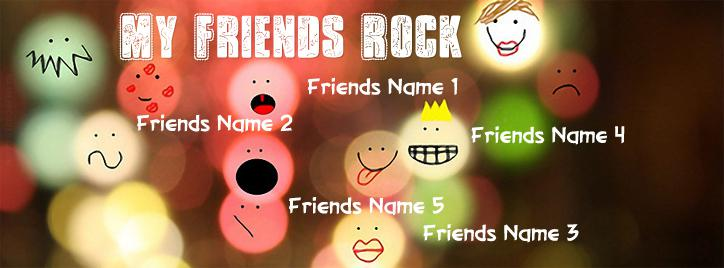 My Friends Rock Facebook Cover With Name