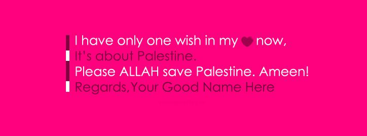 Save Palestine Wish Facebook Cover With Name