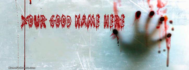 Scary Bloody Hand Facebook Cover With Name