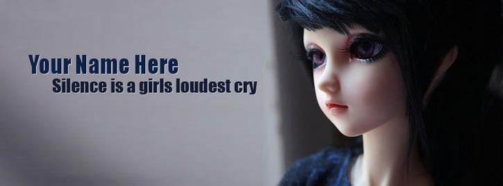 Silence is a girls loudest cry Facebook Cover With Name