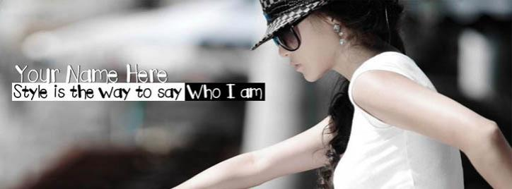 Style is the way to say Who I am Facebook Cover With Name