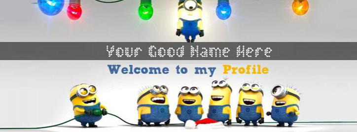 Welcome to my Minions Profile Facebook Cover With Name