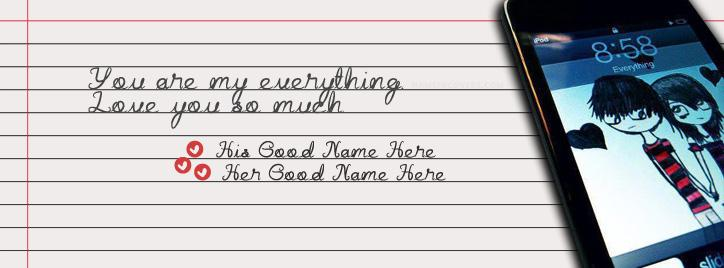You are my everything Facebook Cover With Name