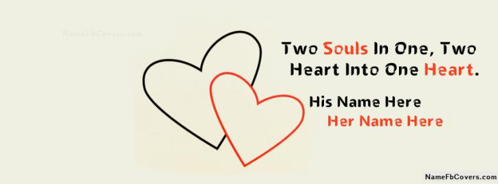 Love Facebook Covers With Couple Names - Two Souls Into One