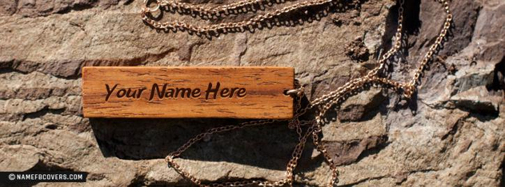 Wood Pendant Facebook Cover With Name