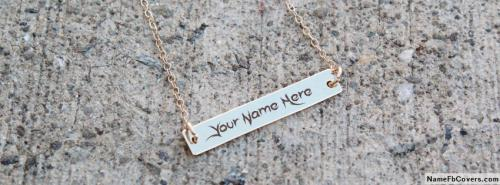 Awesome Cool Necklace FB Cover With Name