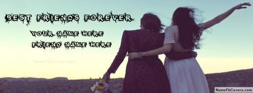 Best Friends Forever Like Sisters FB Cover With Name