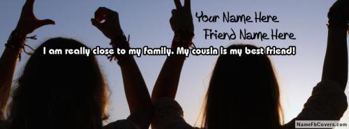 Cousin Is My Best Friend FB Cover With Name