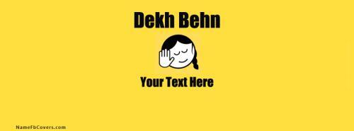 Dekh Behn Memes FB Cover