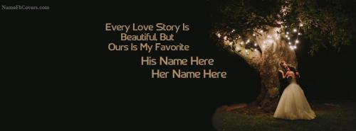 Every Love Story Is Beautiful Romantic Cover Photos With Name FB Cover With Name