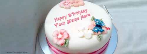 Birthday Cake Pictures To Facebook : Girl Birthday Cake FB Cover With Name