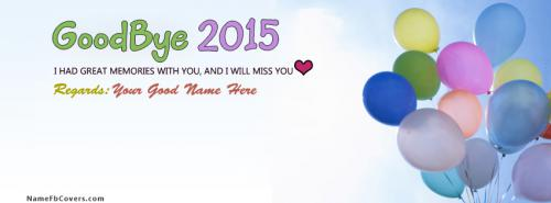 Goodbye 2015 FB Name Cover - Happy New Year 2016 Facebook Covers